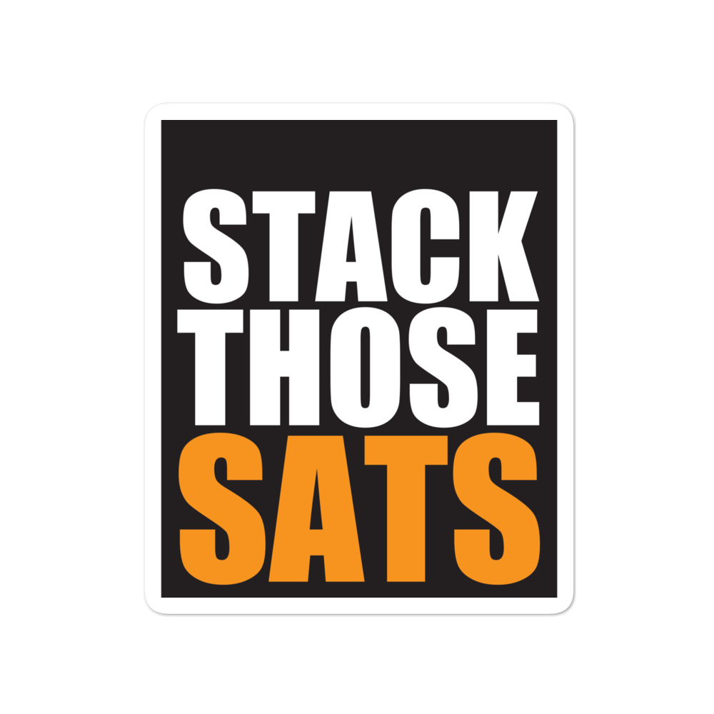 Stack Sats Bubble-free Bitcoin Stickers
